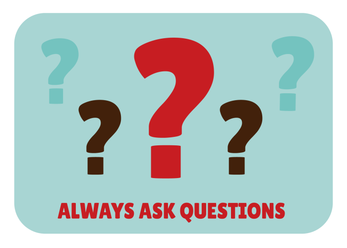 Always-ask-questions