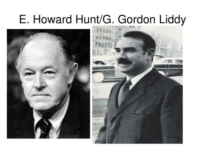 E. Howard Hunt/G. Gordon Liddy